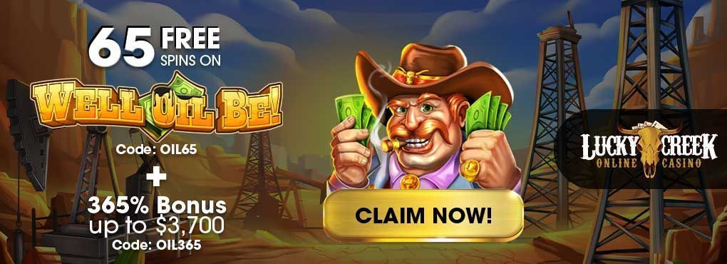Lucky Creek Casino No Deposit Bonus Codes Put Cash in Your Hands
